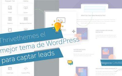Thrivethemes el mejor tema de WordPress para conseguir más clientes