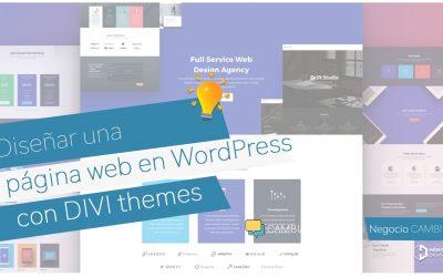 Diseñar una web en WordPress con Divi Themes