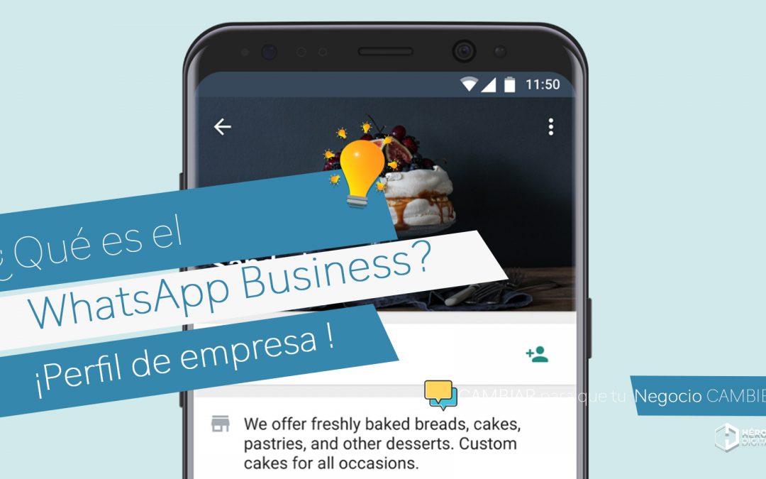¿Qué es WhatsApp Business?