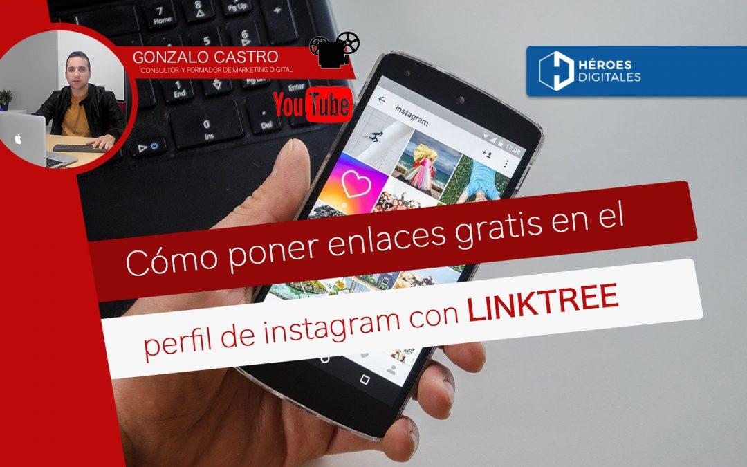 Como poner enlaces gratis en el perfil de Instagram con LINKTREE
